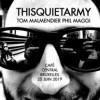 thisquietarmy / Tom Malmendier / Phil Maggi