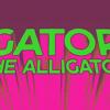 Gator the Alligator + Tuvalu