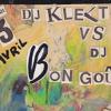 DJ Klektik vs. DJ Bon Goût  (???)