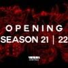 OPENING SEASON 21 | 22