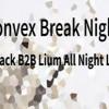 Convex Break Night