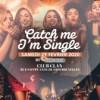 Catch Me I m Single au Sablon / Soirée 30+ / Et plus si affinité!