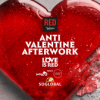 Anti-Valentine Afterwork & Party - The Love is Red
