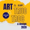 Art Truc Troc & design 2020