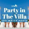 Party in the Villa - La Soirée Blanche